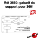 Gabarit de montage support 3601 (version 2018) [HO]