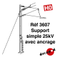Support simple 25 kV avec ancrage [HO]