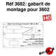 Gabarit de montage support 3602 [HO]