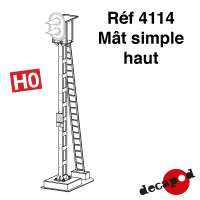 Mât simple haut [HO]