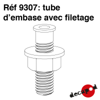 Tube d'embase avec filetage