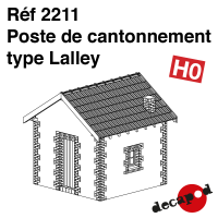 Poste de cantonnement type Lalley [HO]
