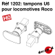 Tampons U6 pour locomotives ROCO [HO]
