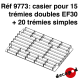 Casier pour 15 trémies doubles EF30 + 20 trémies simples